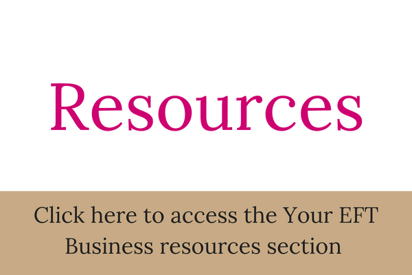 Resources - Click here to access the Your EFT Business resources section